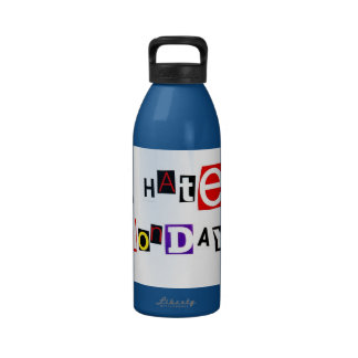 I Hate Mondays Ransom Note Reusable Water Bottle