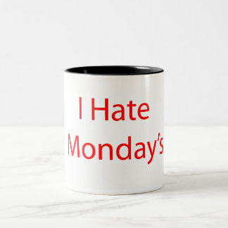 I Hate Mondays Two-Tone Coffee Mug
