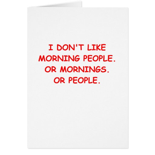 i hate mornings card