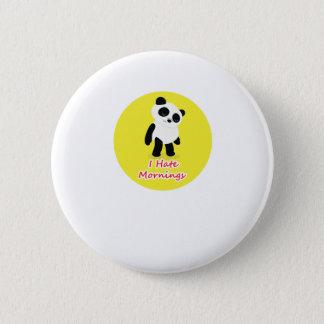 I Hate Mornings Panda Funny Button