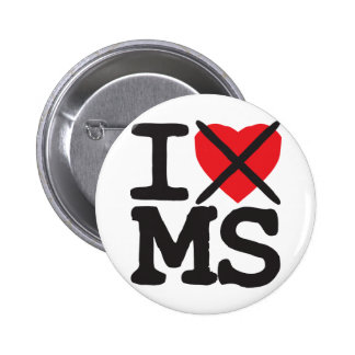 I Hate MS - Mississippi Pinback Button