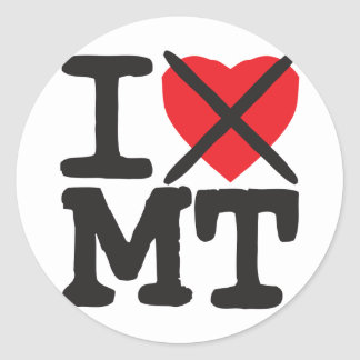 I Hate MT - Montana Round Stickers