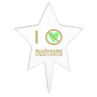 I Hate Mushrooms Star Cake Topper