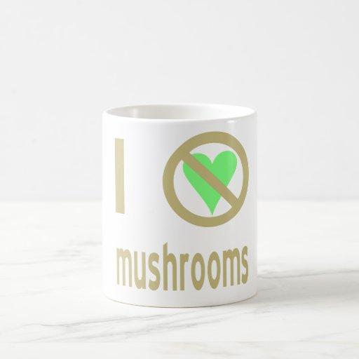 I Hate Mushrooms Coffee Mug