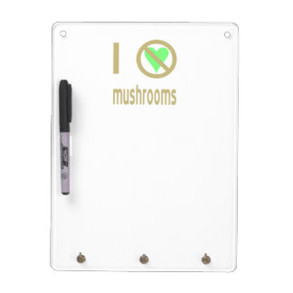 I Hate Mushrooms Dry-Erase Board