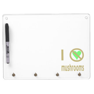 I Hate Mushrooms Dry Erase Board With Keychain Holder