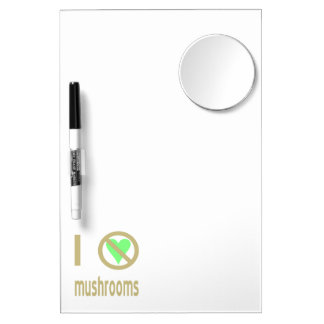I Hate Mushrooms Dry Erase Board With Mirror