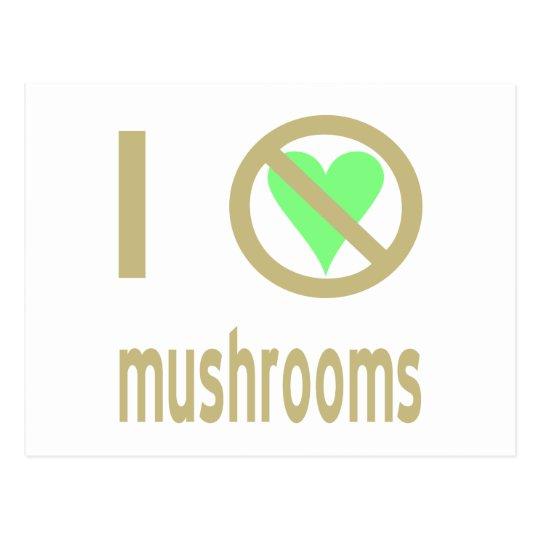 I Hate Mushrooms Postcard