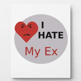 I Hate My Ex Photo Plaque