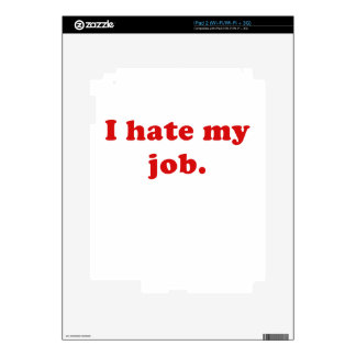 I Hate My Job Decals For iPad 2