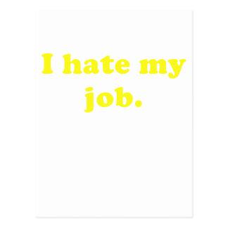 I Hate My Job Postcard