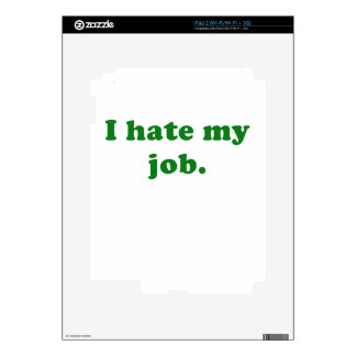 I Hate My Job Skins For iPad 2