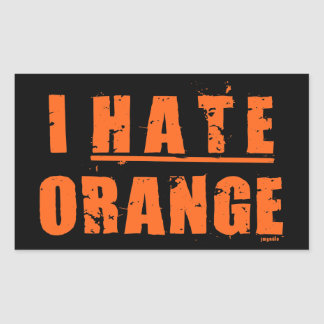 I HATE ORANGE RECTANGULAR STICKER