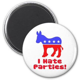 I Hate Parties  Democrat 2 Inch Round Magnet