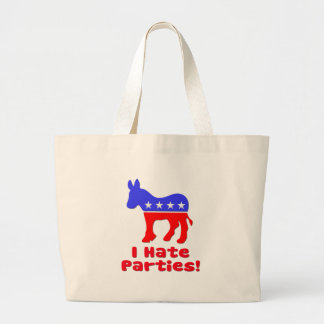 I Hate Parties  Democrat Large Tote Bag