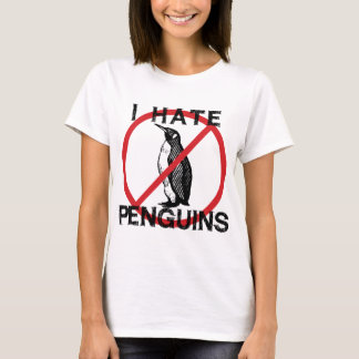 I Hate Penguins T-Shirt