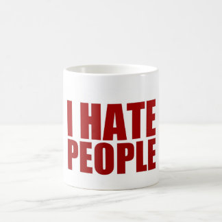 I Hate People. Classic White Coffee Mug