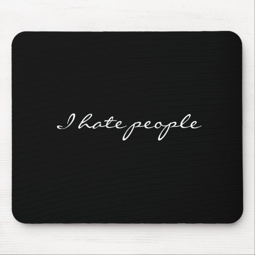 I hate people mouse mats