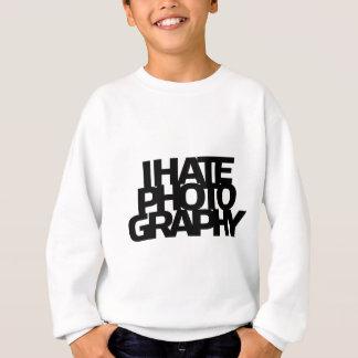 I Hate Photography Sweatshirt