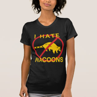 I Hate Racoons Tee Shirts