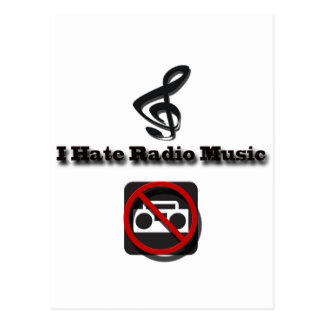 I Hate Radio Music alternavie layout Postcard