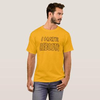 I Hate Reboots (Kick-Ass) T-Shirt