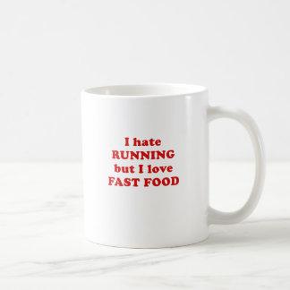 I Hate Running But I Love Fast Food Coffee Mug