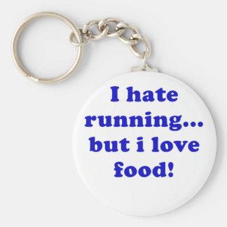 I Hate Running But I Love Food Key Chain