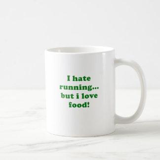 I Hate Running but I Love Food Classic White Coffee Mug
