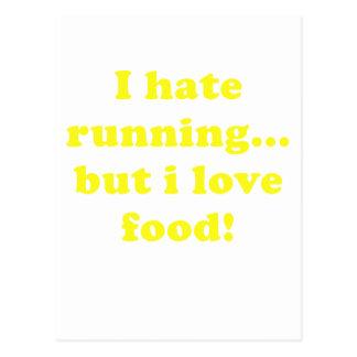I Hate Running but I Love Food Postcard