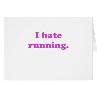 I Hate Running Greeting Card