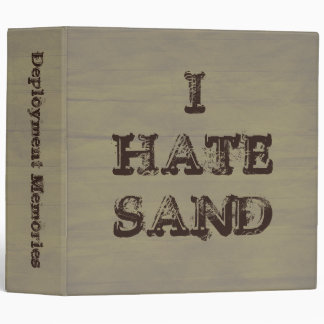 I HATE SAND Funny Military Grunge 3 Ring Binder