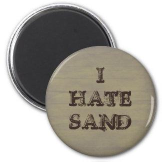 I HATE SAND Funny Military Vet Slogan Magnet