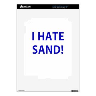I Hate Sand iPad 2 Skins