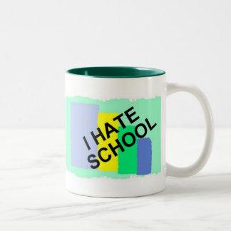 I HATE SCHOOL, HATE SCHOOL, SCHOOL SUCKS! MUG