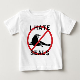 I Hate Seals Baby T-Shirt