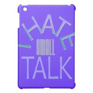 I Hate Small Talk iPad Case