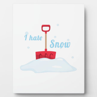 I Hate Snow Photo Plaque