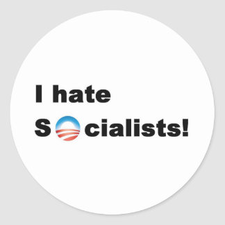 I hate socialists sticker