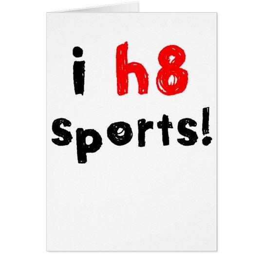 I Hate Sports Card