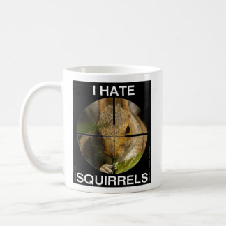 I Hate Squirrels - In the Scope - Cup Classic White Coffee Mug