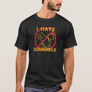 I Hate Squirrels T-Shirt
