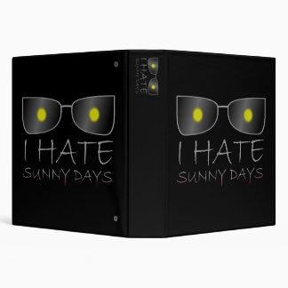I Hate Sunny Days 3 Ring Binder