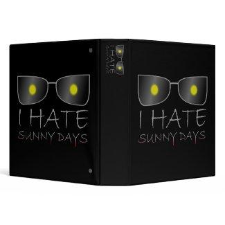 I Hate Sunny Days binder