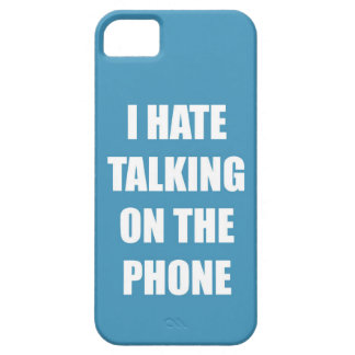 """""""I Hate Talking on the Phone"""" Phone case iPhone 5 Case"""