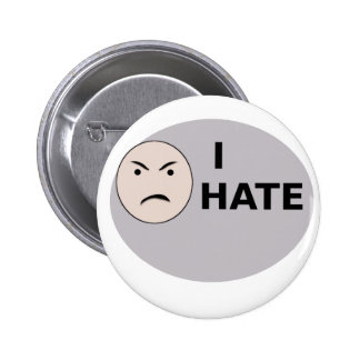 I Hate ... - Template Pinback Button