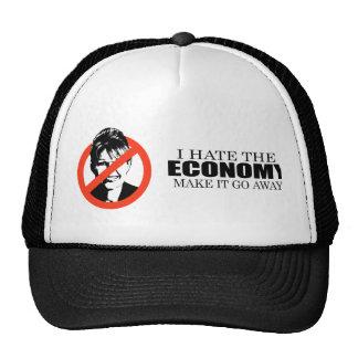 I hate the economy make it go away trucker hat