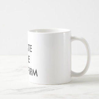 I HATE THE OLD FIRM CLASSIC WHITE COFFEE MUG