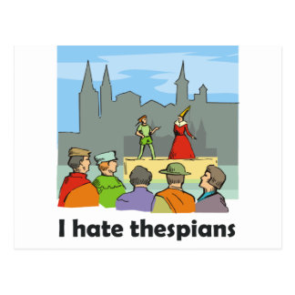I hate thespians postcard