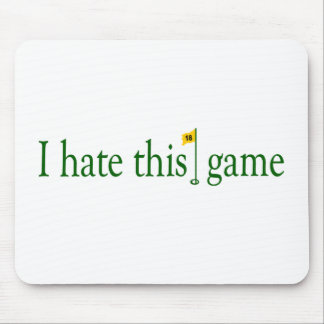 I Hate This Game Golf Mouse Pad